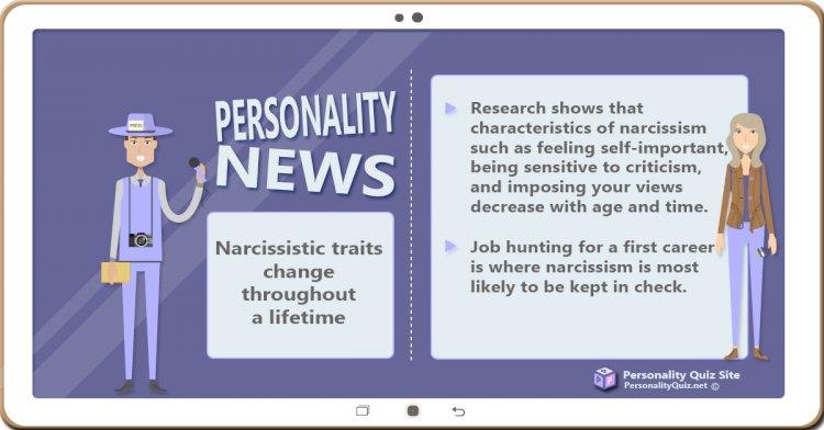 Narcissistic traits change throughout a lifetime